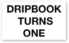 dripbook_turns_one.jpg